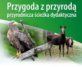 Przygoda z przyrodą - przyrodnicza ścieżka dydaktyczna